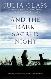 And the Dark Sacred Night: A Novel