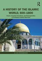 A History of the Islamic World  600 1800 PDF