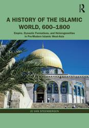 A History Of The Islamic World 600 1800 PDF
