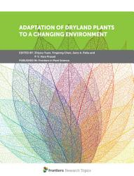 Adaptation of Dryland Plants to a Changing Environment PDF