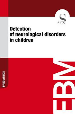 Detection of neurological disorders in children