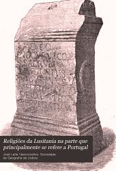 Religiões da Lusitania na parte que principalment se refere a Portugal: Volume 2