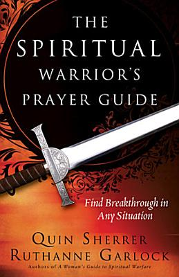 The Spiritual Warrior s Prayer Guide