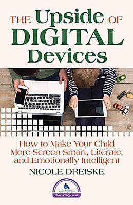 The Upside of Digital Devices