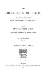 The Prophecies of Isaiah: Volume 1