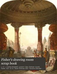 Fisher S Drawing Room Scrap Book Book PDF