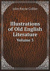 Illustrations of Old English Literature: Volume 3, Issue 4