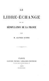 Le libre-échange et la dépopulation de la France