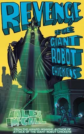 Revenge of the Giant Robot Chickens PDF