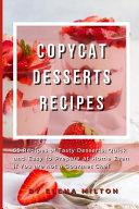 Copycat Desserts Recipes