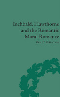 Inchbald  Hawthorne and the Romantic Moral Romance PDF