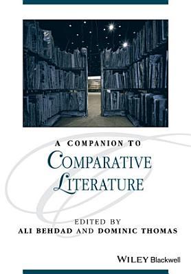 A Companion to Comparative Literature PDF