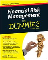 Financial Risk Management For Dummies PDF