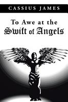 To Awe at the Swift of Angels PDF