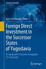 FOREIGN DIRECT INVESTMENT IN THE SUCCESSOR STATES OF YUGOSLAVI PDF
