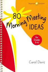 80 Morning Meeting Ideas For Grades 3 6 Book PDF