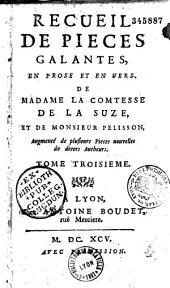 Recueil de pieces galantes en prose et en vers de Madame la comtesse de la Suze et de Monsieur Pelisson: Volume1