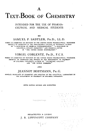 A textbook of chemistry, intended for the use of pharmaceutical and medical students by Samuel P. Sadtler, Virgil Coblentz and Jeannot Hostmann