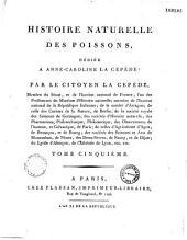 Histoire naturelle des poissons, par le citoyen La Cépède,...