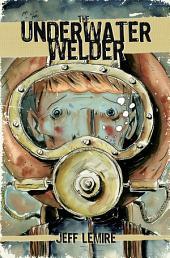 UNDERWATER WELDER, THE