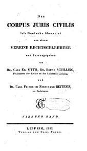 Das corpus juris civilis in's Deutsche übersetzt: Band 4