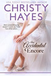 The Accidental Encore