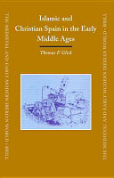 Islamic And Christian Spain in the Early Middle Ages PDF