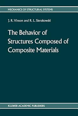 The behavior of structures composed of composite materials PDF