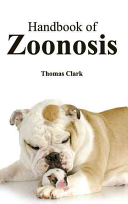 Handbook of Zoonosis