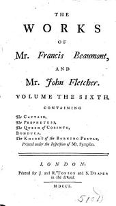 The Works of Francis Beaumont and John Fletcher: Volume 6