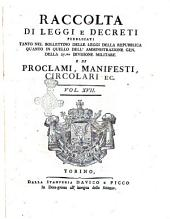 Raccolta di leggi, decreti, proclami, manifesti ec. Pubblicati dalle autorità costituite. Volume 1.\-43!: Volume 17