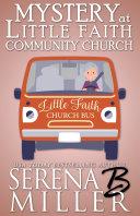 Mystery At Little Faith Community Church