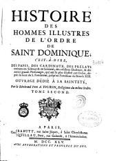 Histoire des hommes illustres de l'Ordre de Saint Dominique...