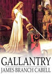 Gallantry: Dizain des Fetes Galantes