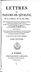 Lettres de madame de Sévigné, de sa famille, et de ses amis: Volume7