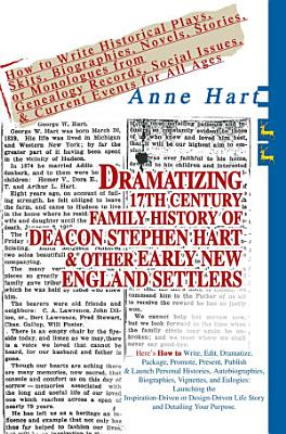 Dramatizing 17th Century Family History of Deacon Stephen Hart   Other Early New England Settlers PDF