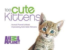 Too Cute Kittens PDF