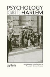Psychology Comes to Harlem