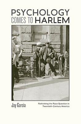 Psychology Comes to Harlem PDF