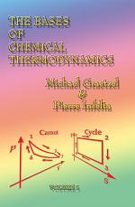 The Bases of Chemical Thermodynamics: Volume 1