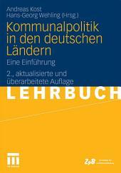 Kommunalpolitik in den deutschen Ländern: Eine Einführung, Ausgabe 2
