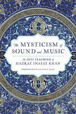 The Mysticism of Sound and Music PDF