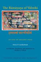 The R  m  ya   a of V  lm  ki  An Epic of Ancient India  Volume II PDF