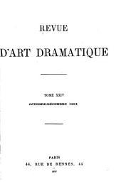 La Revue d'art dramatique et musical: Volume24
