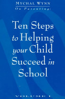 Ten Steps to Helping Your Child Succeed in School