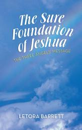 The Sure Foundation of Jeshua