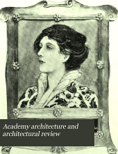 Academy Architecture and Architectural Review: Volume 13