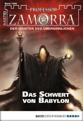 Professor Zamorra - Folge 1006: Das Schwert von Babylon