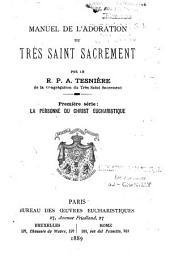 Manuel de l'adoration du Très-Saint Sacrement