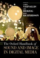 The Oxford Handbook of Sound and Image in Digital Media PDF